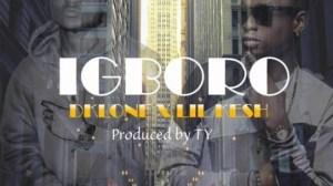 Dklone - Igboro Ft. Lil Kesh (Prod By TY)
